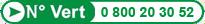 Numéro vert : 0 800 20 30 52